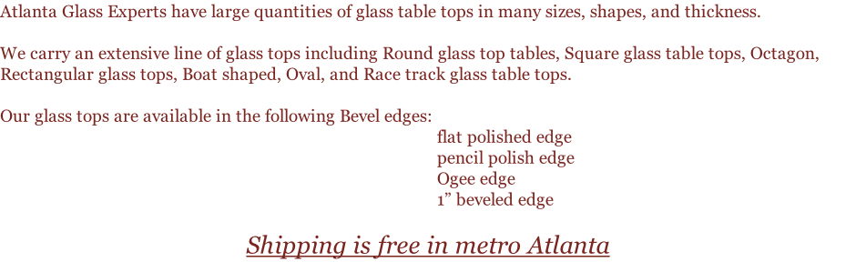 Table Tops. Home | Services | About Us | Photo Gallery | Contact Us |  Current Specials | Testimonial | Window Repair | 24/7 Emergency Glass  Repair ...